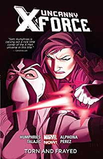 Uncanny X-Force Vol. 2: Torn And Frayed (Uncanny X-Force (2013-2014))