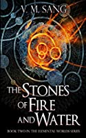 The Stones Of Fire And Water