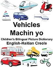 English-Haitian Creole Vehicles/Machin yo Children's Bilingual Picture Dictionary