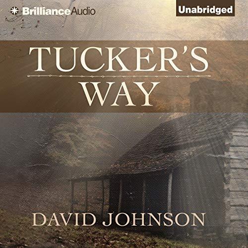 Tucker's Way Audiobook By David Johnson cover art