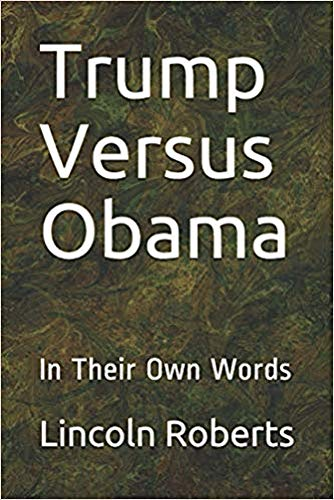 Trump Versus Obama: In Their Own Words