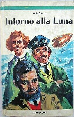 X 0826 LIBRO INTORNO ALLA LUNA DI JULES VERNE – 1° ED 1965