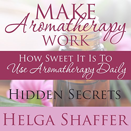 Make Aromatherapy Work cover art