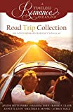 Road Trip Collection (A Timeless Romance Anthology) (Volume 17)