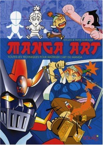 Manga Art : Toutes les techniques pour maîtriser l'art du manga