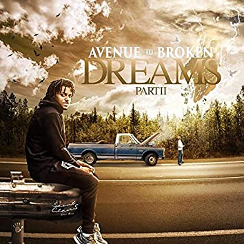 Avenue to Broken Dreams, Pt. 2