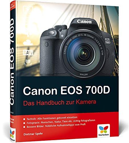Canon EOS 700D: Das Handbuch zur Kamera