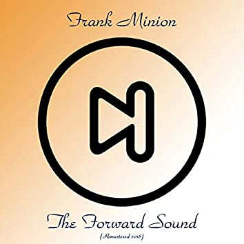 The Forward Sound (Remastered 2018)