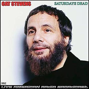 Saturdays Dead (Live)