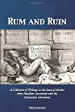Rum and Ruin: A Collection of Writings on the Issue of Alcohol from Preachers Associated with the Restoration Movement