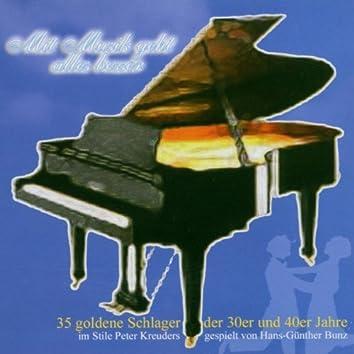 Mit musik geht alles besser (35 goldene schlager der 30er jahre im stile von peter kreuder)