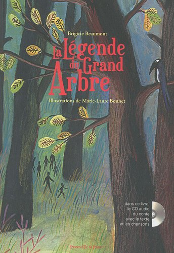 La Légende du Grand Arbre (1CD audio)