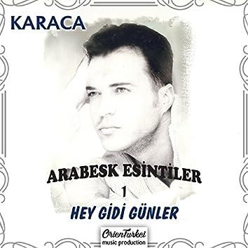 Arabesk Esintiler, Vol. 1 (Hey Gidi Günler)