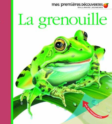 La grenouille (Mes premières découvertes)
