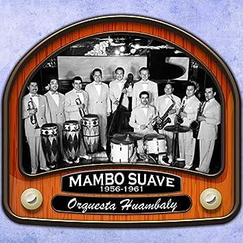 Mambo Suave (1956 - 1961)
