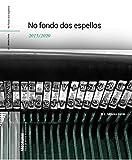 No Fondo dos Espellos: 2015-2020 (Miscelánea. Serie de Textos Misceláneos.)