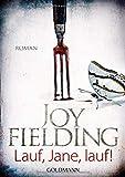 Lauf, Jane, lauf!: Roman - Joy Fielding