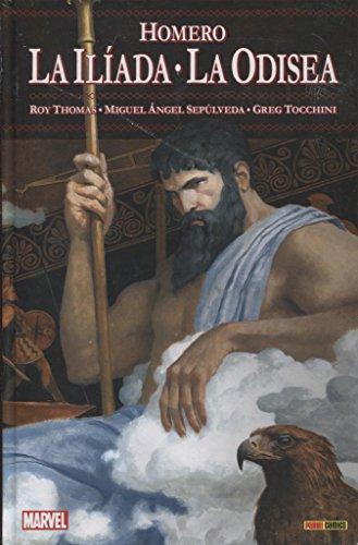 Homero. La Ilíada. La Odisea
