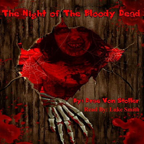 The Night of the Bloody Dead audiobook cover art