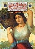 LA BODEGA: The Fruit of the Vine (English Edition)