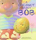 A Coconut Named Bob