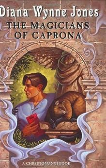 The Magicians of Caprona (Chronicles of Chrestomanci Book 4) by [Diana Wynne Jones]