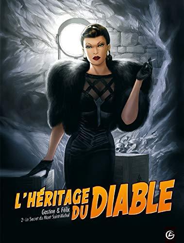 L'héritage du diable - volume 2 - Le secret du Mont Saint-Michel: le secret du mont-saint-michel
