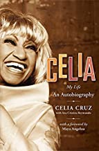Celia: My Life