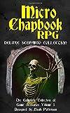 Micro Chapbook RPG: Deluxe Scenario Collection 1