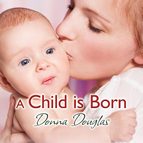 A Child Is Born audiobook cover art