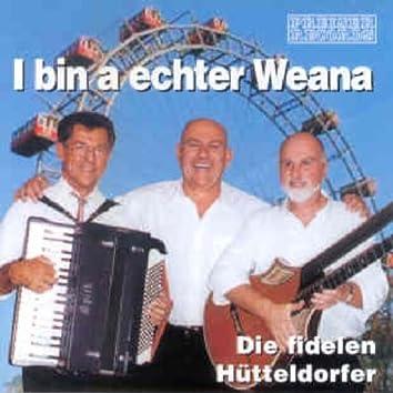 I bin a echter Weana