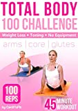Total Body Workout - 45 min - Core, Arms, Glutes - 100 Rep Challenge