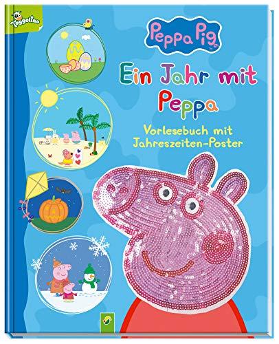 Ein Jahr mit Peppa - Peppa Pig: Vorlesebuch mit Jahreszeiten-Poster und Pailletten-Cover