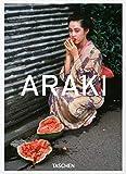 Araki by Araki. Ediz. inglese, francese e tedesca