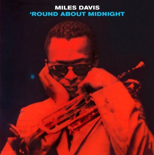'Round About Midnight / Miles Davis