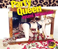 Party Queen by Ayumi Hamasaki (2012-03-21)
