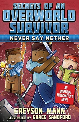 Never Say Nether Secrets of an Overworld Survivor 4 product image