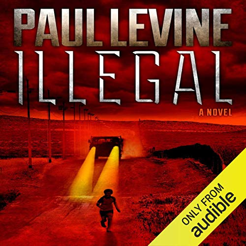 Illegal Audiobook By Paul Levine cover art