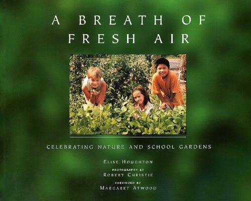 Breath of Fresh Air: Celebrating Nature & School Gardens