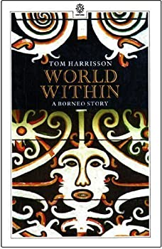 Paperback World Within: A Borneo Story Book