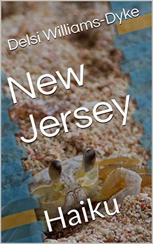 New Jersey : Haiku (English Edition)