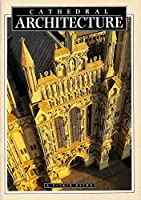 Cathedral Architecture (Pitkin Guides)