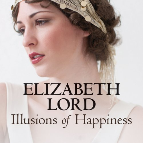 Illusions of Happiness audiobook cover art