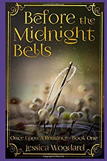 Before the Midnight Bells: Once Upon a Romance, Book One (YA Edition) (Once Upon a Romance (YA Edition))