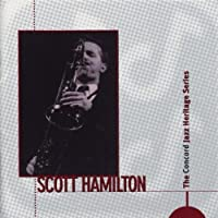 The Concord Jazz Heritage Series with Scott Hamilton by Scott Hamilton (1998-08-25)