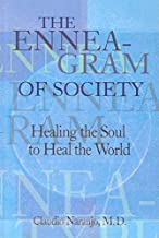 Enneagram of Society, The: Healing the Soul to Heal the World