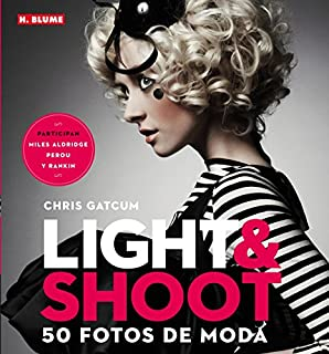 Light & Shoot. 50 fotos de moda (Fotografía) (8496669777)   Amazon price tracker / tracking, Amazon price history charts, Amazon price watches, Amazon price drop alerts