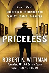 Priceless: How I Went Undercover to Rescue the World's Stolen Treasures 画像