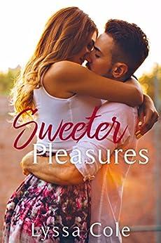 Sweeter Pleasures by [Lyssa Cole]