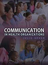 Best communication in health organizations Reviews